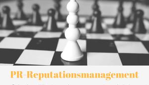 PR-Reputationsmanagement: langfristige Vorbereitung macht sich bezahlt