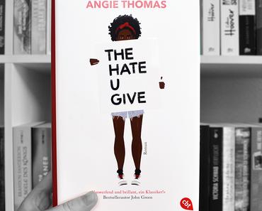 The Hate U Give von Angie Thomas
