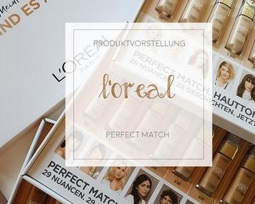 L'Oréal Paris - Perfect Match - 29 Nuancen - Swatches [Werbung]