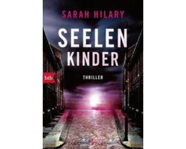 """Leserrezension zu """"Seelenkinder"""" von Sarah Hilary"""