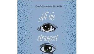 strangest things true April Genevieve Tucholke #Rezension