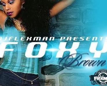 DJ FLEXMAN PRESENTS: THE BEST OF FOXY BROWN (Mixtape)
