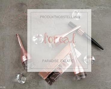 Loreal - Paradise Extatic - Pomade, Mascara und Kajal [Werbung]
