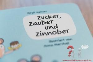 Zucker, Zauber und Zinnober – Das Bilderbuch – Endlich wieder verfügbar – Edition Buchstabensuppe
