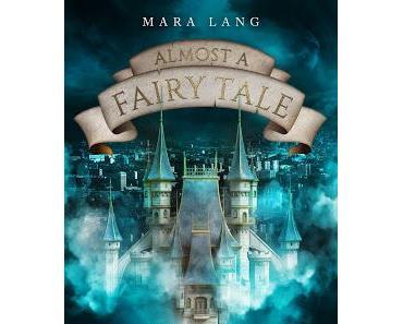 Mara Lang: Almost a Fairy Tale - Verwunschen