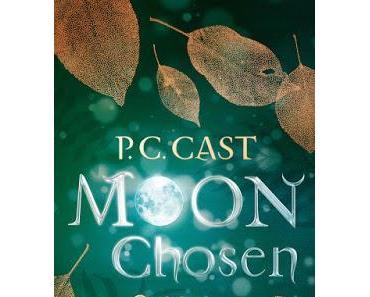 P.C. Cast: Moon Chosen - Gefährten einer neuen Welt