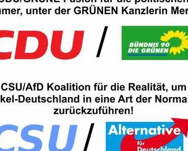 CDU/GRÜNEN Fusion für die politischen Merkel Träumer und CSU/AfD Koalition für die Normalisierung Deutschlands
