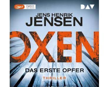 [Rezension] Jens Henrik Jensen - Oxen: Das erste Opfer (Hörbuch)
