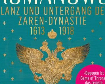 Rezension: Die Romanows von Simon Sebag Montefiore