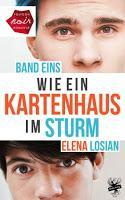 [REVIEW] Elena Losian: Wie ein Kartenhaus im Sturm (Band 1)