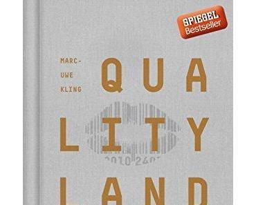 {Rezension} QualityLand von Marc-Uwe Kling