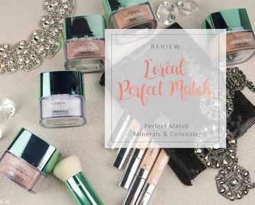 L'oréal - Perfect Match Minerals und Conealer - Review [Werbung]