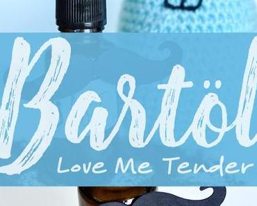»Love Me Tender« DIY Bartöl