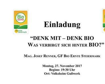 """Einladung zur Informationsveranstaltung """"DENK MIT – DENK BIO"""""""