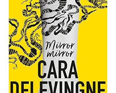 [Rezension] Mirror, Mirror - Wen siehst du? von Cara Delevingne