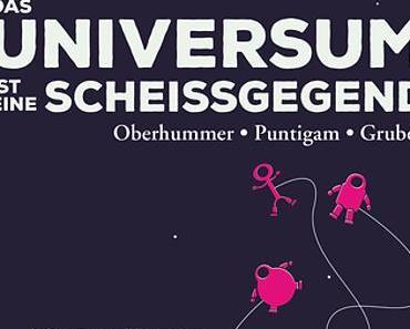 Rezension | Das Universum ist eine Scheißgegend von Heinz Oberhummer, Werner Gruber und Martin Puntigam