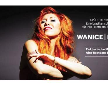 WANICE | REMIX – ELECTRO MUSIC WITH BEATS FROM BRAZIL