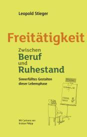 """Mein neues Buch """"Freitätigkeit. Zwischen Beruf und Ruhestand"""""""