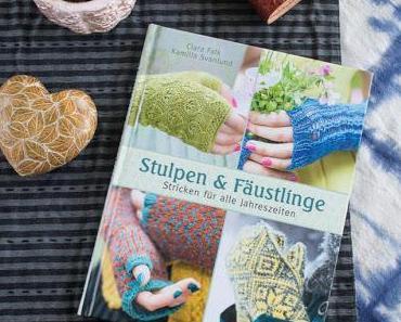 Gelesen im Dezember: Stulpen & Fäustlinge von Kamilla Svanlund und Clara Falk