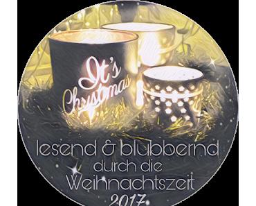 .: Lesend & blubbernd durch die Weihnachtszeit 2017 :.