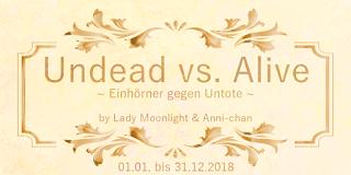 [Undead vs Alive Challenge] Monatsaufgabe Januar 2018