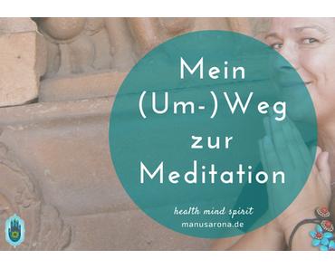 Wie eine Meditationslehrerin nur auf Umwegen zur Meditation fand