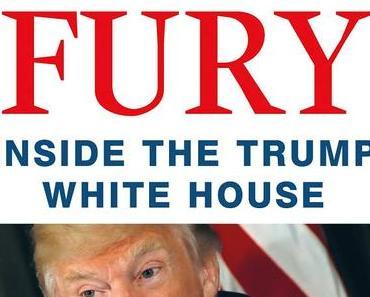 Feuer und Wut im Weißen Haus des Donald Trump