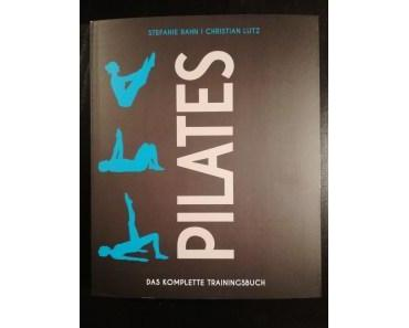 Buch Review: PILATES – Das komplette Trainingsbuch