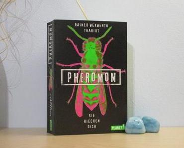 Rezension | Pheromon – Sie riechen dich von Rainer Wekwerth und Thariot