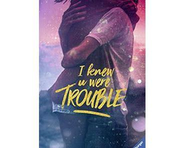[Rezension] I knew u were trouble