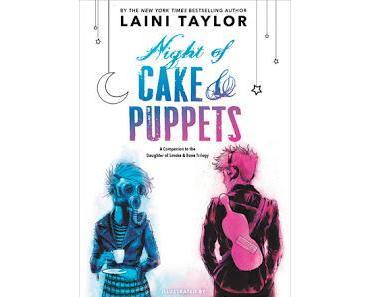 Rezension: Night of Cake & Puppets