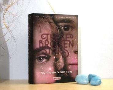 Rezension | These Broken Stars – Sofia und Gideon von Amie Kaufman und Meagan Spooner