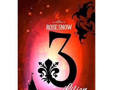 [Rezension] 3 Lilien - Das erste Buch des Blutadels (Band 1) von Rose Snow