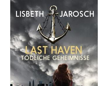Rezension | Last Haven von Lisbeth Jarosch