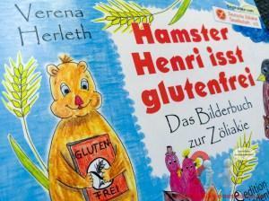 Hamster Henri isst glutenfrei – Buchvorstellung – Gewinnspiel
