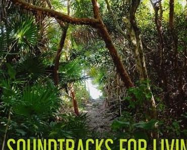 Soundtracks for Living – Volume 54 (Mixtape)