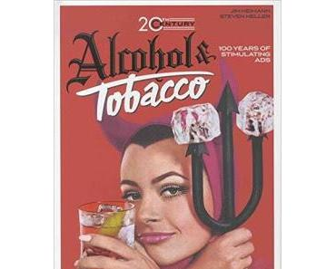 """Leserrezension zu """"20th Century Alcohol & Tobacco Ads"""" von Jim Heimann"""