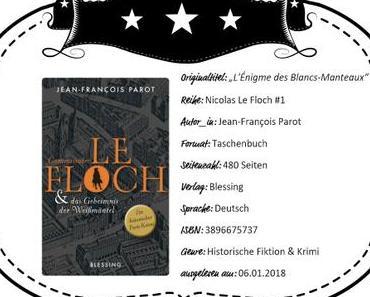 Jean-François Parot – Commissaire Le Floch und Das Geheimnis der Weißmäntel