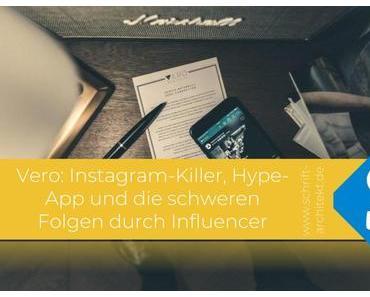 Vero: Instagram-Killer, Hype- App und die schweren Folgen durch Influencer