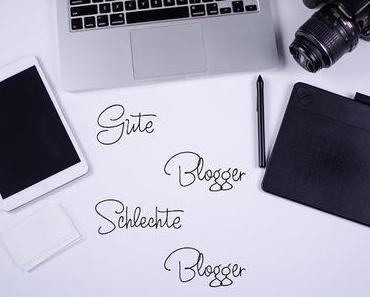 Gute Blogger Schlechte Blogger - #01