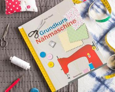 Rezension: Grundkurs Nähmaschine von Kate Haxell