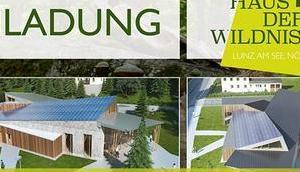 """Projektpräsentation """"Haus Wildnis"""" Lunz"""