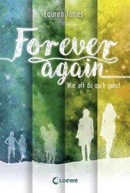 Forever again – Wie oft du auch gehst