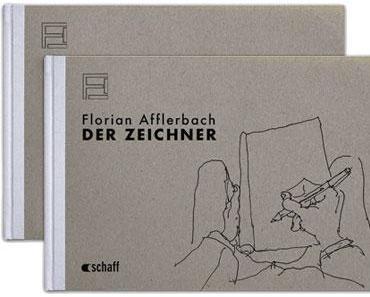 Florian Afflerbach. Der Zeichner