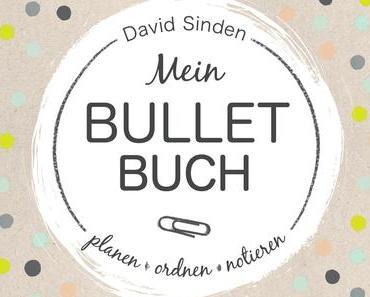 Rezension | Mein Bullet Buch von David Sinden