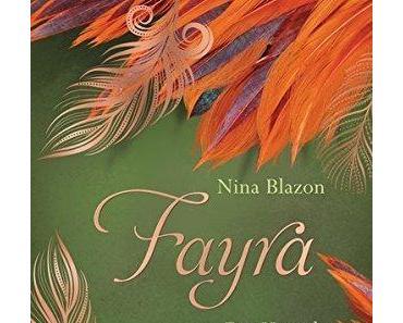 {Rezension} FAYRA – Das Herz der Phönixtochter von Nina Blazon