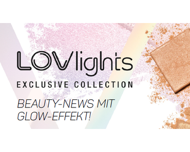 L.O.V LOVLIGHTS Kollektion