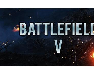 Battlefield 5 - Der erste Trailer könnte jeden Augenblick veröffentlicht werden