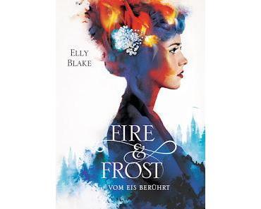 [Rezension] Fire & Frost #1 - Vom Eis berührt