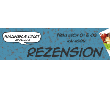 #Mangamonat Kurzrezensionen: KAZÉ